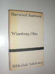 ABDERSON, Sherwood:  Winesburg, Ohio. Roman um eine kleine Stadt. Deutsch von Hans Erich Nossack.