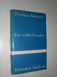 AITMATOW, Tschingis:  Der weisse Dampfer. Aus dem Russischen von Hans-Joachim Lambrecht.