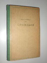 WHITMAN, Walt:  Grashalme. In Auswahl neu übertragen von Elisabeth Surelman-Küchler und Walter Küchler.