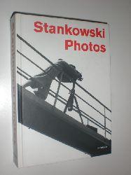 """""""STANKOWSKI, Anton - Stankowski-Stiftung (Hrsg.):""""  """"Stankowski Photos. Mit Texten von Guido Magnaguagno und Karl Duschek."""""""