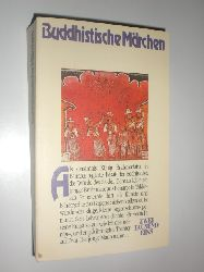 MEHLIG, Johannes:  Buddhistische Märchen.