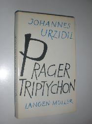 URZIDIL, Johannes:  Prager Triptychon.