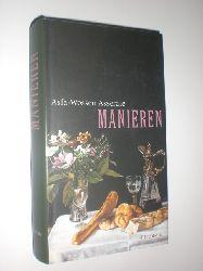 ASSERATE, Asfa-Wossen:  Manieren.