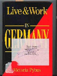 Victoria Pybus  Live and Work in Germany
