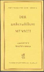Rosenstock-Huessy, Eugen:  Der unbezahlbare Mensch.