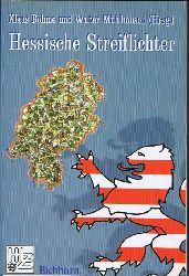 Böhme, Klaus und Walter Mühlhausen - Hrsg.:  Hessische Streiflichter. Beiträge zum 50. Jahrestag des Landes Hessen.