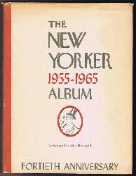 The New Yorker Album 1955-1965. Fortieth Anniversary.