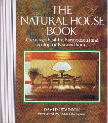 Pearson, David:  The natural house book. Subtitle on Cover: Creating a healthy, harmonious and ecologically sound home.