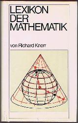 Knerr, Richard:  Lexikon der Mathematik.