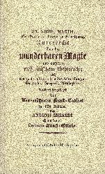 Martius, Joh. Nicolaus:  Unterricht von der wunderbaren Magie und derselben medicinischem Gebrauch.