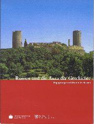 Wurzel, Thomas - Redaktion Monika  Ruinen und die Aura der Geschichte. Begegnungen mit Ruinen in Hessen.