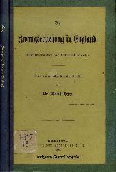 Lenz, Adolf:  Die Zwangserziehung in England (The reformatory and industrial schools). Eine kriminalpolitische Studie.