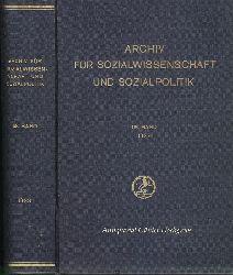 Lederer, Emil - Herausgeber:  Archiv für Sozialwissenschaft und Sozialpolitik. Begründet von Werner Sombart, Max Weber und Edgar Jaffe in Verbindung mit Joseph Schumpeter und Alfred Weber. 68. Band 1933. Komplett.