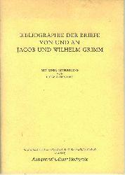 Bibliographie der Briefe von und an Jacob und Wilhelm Grimm. Schriften der Brüder-Grimm-Gesellschaft Kassel e. V. Nr. 7.