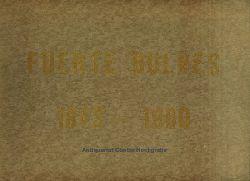 Blanche N., E. (Enrique Blanche Northcote?):  Fuerte Bulnes por E. Blanche N. Umschlagtitel: Fuerte Bulnes 1843 - 1960.