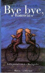 Johler, Jens und Axel Olly:  Bye bye, Ronstein. Roman.