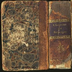 Beranger, Pierre Jean de:  Chansons de Beranger. Edition complete. / Chansons inedites de P. J. Beranger. Nouvelle edition. 2 Bände in einem.