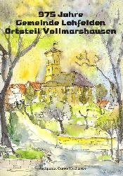 975 Jahre Gemeinde Lohfelden Ortsteil Vollmarshausen. Festtage in Vollmarshausen 1. Juli bis 10. Juli 1994.