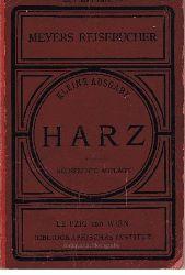 Der Harz. Meyers Reisebücher, kleine Ausgabe.