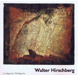 Walter Hirschberg. Arbeiten 1978-1979. Ausstellungskatalog.