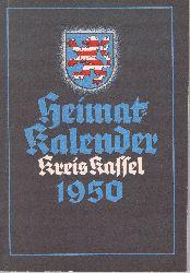 Heimat-Kalender Kreis Kassel 1950. 1. Jahrgang