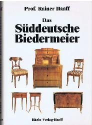 Haaff, Rainer:  Das süddeutsche Biedermeier.