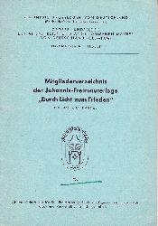 Mitgliederverzeichnis der Johannis-Freimaurerloge Durch Licht zum Frieden Nr. 876 i.O. Kassel 1962.