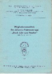 Mitgliederverzeichnis der Johannis-Freimaurerloge Durch Licht zum Frieden Nr. 876 i.O. Kassel 1964.