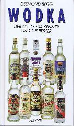 Begg, Desmond:  Wodka. Der Guide für Kenner und Genießer.
