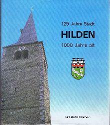 Obermeier, Karl-Martin:  125 Jahre Stadt Hilden 1000 Jahre alt.