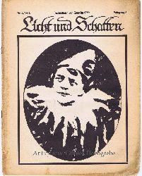 Gumppenberg, Hanns von und Alfred Auscher - Redaktion:  Licht und Schatten, Jahrgang 3, Nr. 4/1912