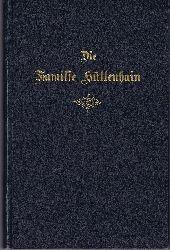Hüttenhain:  Die Familie Hüttenhain. Nachrichten über die Familie Hüttenhain Nr. 1 bis Nr. 9. 1919 - 1928.