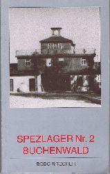 Ritscher, Bodo:  Spezlager (sic) Speziallager Nr. 2 Buchenwald. Zur Geschichte des Lagers Buchenwald 1945 bis 1950.