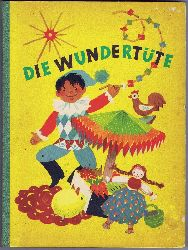 Kroszewsky, Ursula und Annemarie Lesser - Redaktion:  Die Wundertüte Band II.