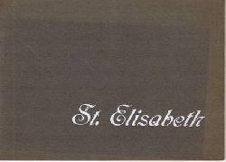 Bickell, (Ludwig) und G. Kohl:  St. Elisabeth. Marburg, Elisabeth-Kirche mit den Deutschen Ordensgebäuden. Bildmappe mit 24 Photos.