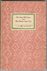 Nr. 274, 1 A: Kakuzo Okakura:  Das Buch vom Tee.