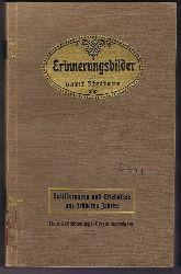 Schmidtmann, Heinrich:  Erinnerungsbilder. Schilderungen und Erlebnisse aus früheren Jahren für seine Angehörigen niedergeschrieben. Herausgegeben zum Besten des Verschönerungs- Vereins in Cassel.