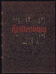 Lindenberg, Paul - Herausgeber:  Hindenburg-Denkmal für das deutsche Volk. Eine Ehrengabe zum 75. Geburtstage des Generalfeldmarschalls.