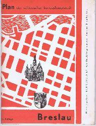 Plan der schlesischen Landeshauptstadt Breslau. Plan von Groß-Breslau.