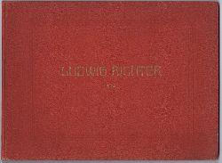 Ludwig Richter. Zehn farbige Kunstblätter mit einleitendem Text von Prof. Dr. Vogel. Hier Band II.