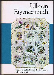 Weiß, Gustav:  Ullstein Fayencenbuch. Eine Kunst- und Technikgeschichte der Fayencen mit Markenverzeichnis.