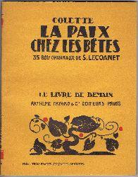 Colette (Sidonie-Gabrielle):  La Paix chez les Betes.