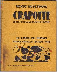 Duvernois, Henri:  Crapotte.