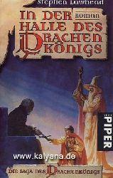 Lawhead, Stephen R.:  In der Halle des Drachenkönigs. Die Saga des Drachenkönigs.