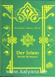 Hartmann, Martin:  Der Islam. Geschichte, Glaube, Recht.