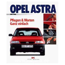 Etzold, Hans-Rüdiger:  Opel Astra. 1991 - 1998.