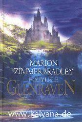Bradley, Marion Zimmer und Holly Lisle:  Glenraven.