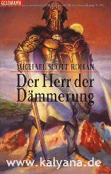 Rohan, Michael Scott:  Der Herr der Dämmerung.