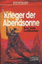 Lustbader, Eric:  Krieger der Abendsonne.