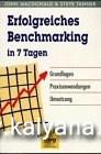 MacDonald, John, Steve Tanner und John McDonald:  Erfolgreiches Benchmarketing in 7 Tagen. Grundlagen, Praxisanwendungen, Umsetzung